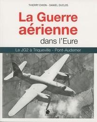 La Guerre aérienne dans lEure - Le JG2 à Triqueville - Pont-Audemer.pdf