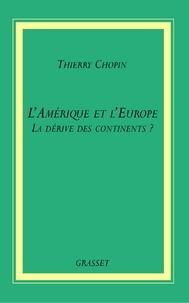 Thierry Chopin - L'Amérique et l'Europe.