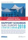 Thierry Chopin et Michel Foucher - Rapport Schuman sur l'Europe - L'état de l'Union 2018.