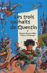 Deedr.fr Les trois souhaits de Quentin Image