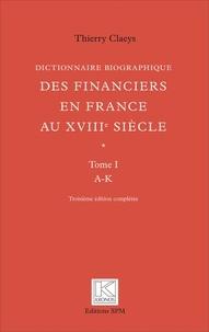 Histoiresdenlire.be Dictionnaire biographique des financiers en France au XVIIIe siècle - 2 volumes Image