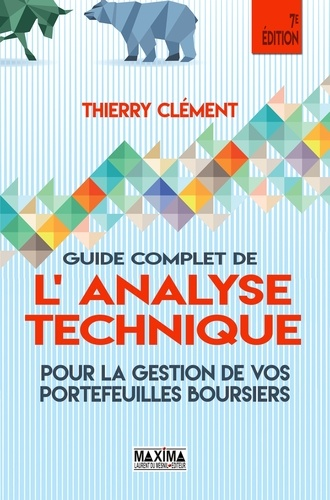 Guide complet de l'analyse technique - Thierry Clément - 9782818807583 - 27,99 €