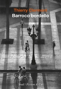 Thierry Clermont - Barroco bordello.