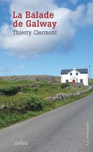 Thierry Clermont - La balade de Galway.