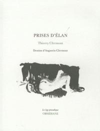 Thierry Clermont - Prises d'élan.
