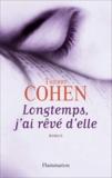 Thierry Cohen - Longtemps, j'ai rêvé d'elle.