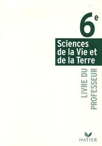 Thierry Coince et Monique Dupuis - Sciences de la Vie et de la Terre 6e - Livre du professeur.
