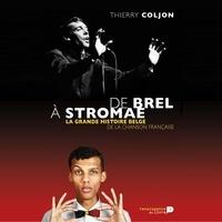 Thierry Coljon - De Brel à Stromae.