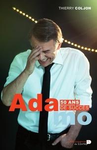 Thierry Coljon - Salvatore Adamo, 50 ans de succès.