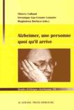 Thierry Collaud et Véronique Gay-Crosier Lemaire - Alzheimer, une personne quoi qu'il arrive.