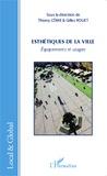 Thierry Côme et Gilles Rouet - Esthétiques de la ville - Equipements et usages.