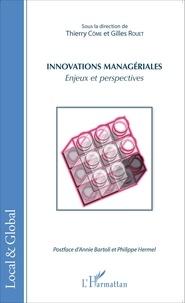 Thierry Côme et Gilles Rouet - Innovations managériales - Enjeux et perspectives.