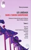 Thierry Coosemans - Les libéraux dans l'Union européenne - Tome 2, Richesse et diversité des partis libéraux dans 15 Etats membres.