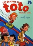 Thierry Coppée et  Lorien - Les Blagues de Toto Tome 1 : L'école des vannes.