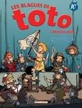 Thierry Coppée - Les Blagues de Toto Tome 10 : L'histoire drôle.