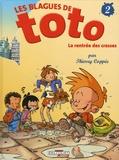 Thierry Coppée - Les Blagues de Toto Tome 2 : La rentrée des crasses.
