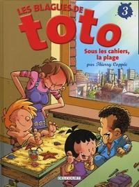 Les Blagues de Toto Tome 3 - Thierry Coppée pdf epub