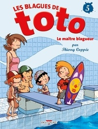 Les Blagues de Toto Tome 5 - Thierry Coppée pdf epub