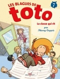 Thierry Coppée - Les Blagues de Toto Tome 7 : La classe qui rit.