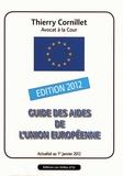 Thierry Cornillet - Guide des aides de l'Union européenne.