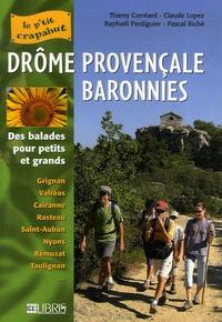Thierry Corréard et Claude Lopez - Drôme provençale-Baronnies - Balades pour petits et grands.