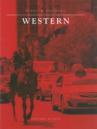Thierry Costesèque et Jean-Yves Jouannais - Western.