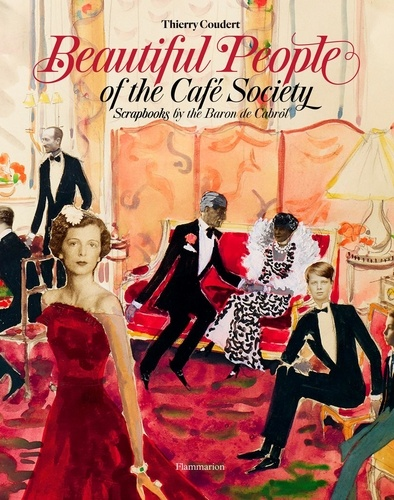 Thierry Coudert - Beautiful people: scrapbook cafe society.
