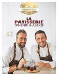 Thierry Court et Franck Jouvenal - Pâtisseries irrésistibles.