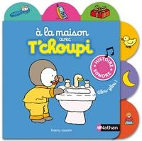 A la maison avec Tchoupi - Histoire sonore.pdf