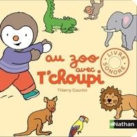 Téléchargement mp3 ebook gratuit Au zoo avec T'choupi par Thierry Courtin 9782092575314