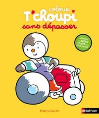 Thierry Courtin - Colorie T'choupi sans dépasser - Tracteur.
