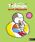 Thierry Courtin - Colorie T'choupi sans dépasser - Chaton.