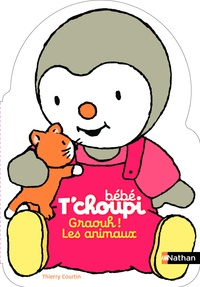 Thierry Courtin - Graouh ! Les animaux.
