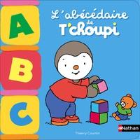 Thierry Courtin - L'abécédaire de T'choupi.