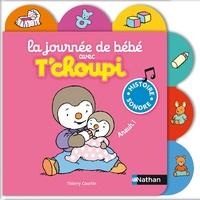 Thierry Courtin - La journée de bébé avec T'Choupi.