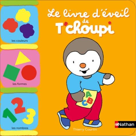 Le Livre D Eveil De T Choupi Album