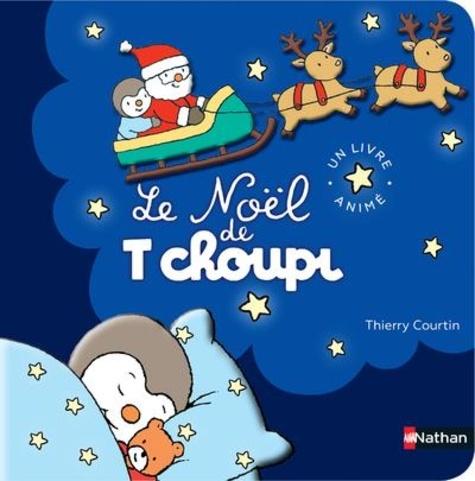 Thierry Courtin - Le Noël de T'choupi.