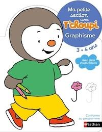 Ma petite section avec Tchoupi 3-4 ans - Graphisme.pdf
