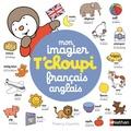 Thierry Courtin - Mon imagier T'choupi français-anglais.