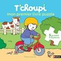Thierry Courtin - Mon premier livre puzzle T'choupi.