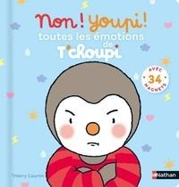 Thierry Courtin - Non ! Youpi ! Toutes les émotions de T'choupi - Avec 34 magnets.
