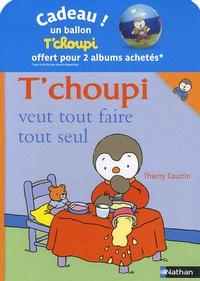 Pack T Choupi N 7 T Choupi Veut Tout Faire Tout Seul T Choupi Rentre à L école Avec Un Ballon Pack