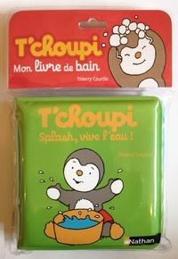 Thierry Courtin - Splash, vive l'eau !.
