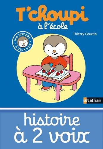 Thierry Courtin - T'choupi à l'école.