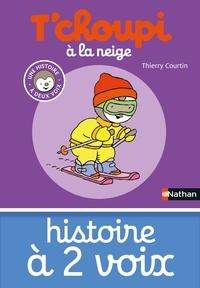 Thierry Courtin - T'choupi à la neige.