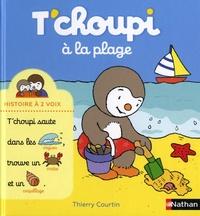 Thierry Courtin - T'choupi à la plage.