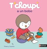 T'choupi a un bobo - Thierry Courtin |
