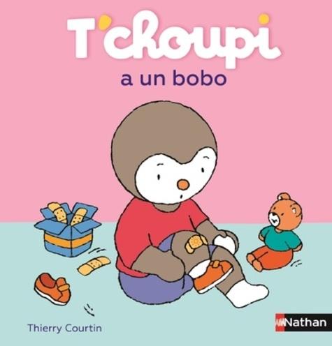 Thierry Courtin - T'choupi a un bobo.