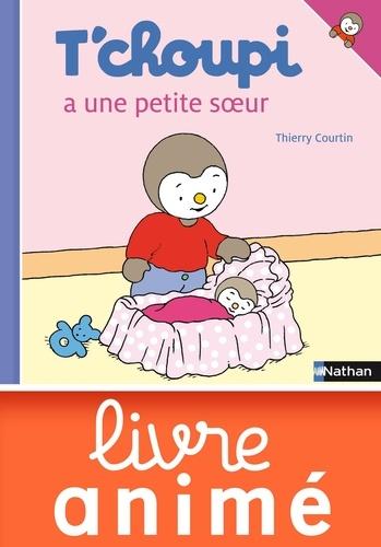 Thierry Courtin - ALBUM TCHOUPI  : T'choupi a une petite soeur.