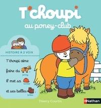 Thierry Courtin - T'choupi au poney club.